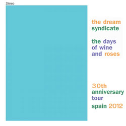 Dream Syndicate Spain Tour
