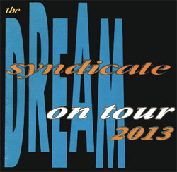 The Dream Syndicate on Tour in 2013
