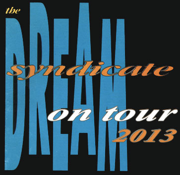 The Dream Syndicate Tour 2013